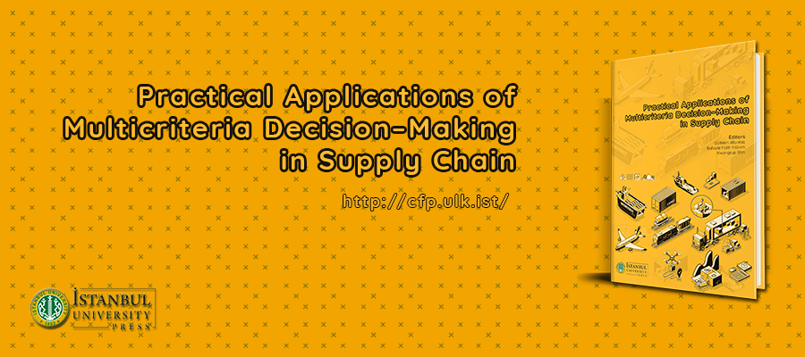 Practical Applications of Multicriteria Decision–Making in Supply Chain